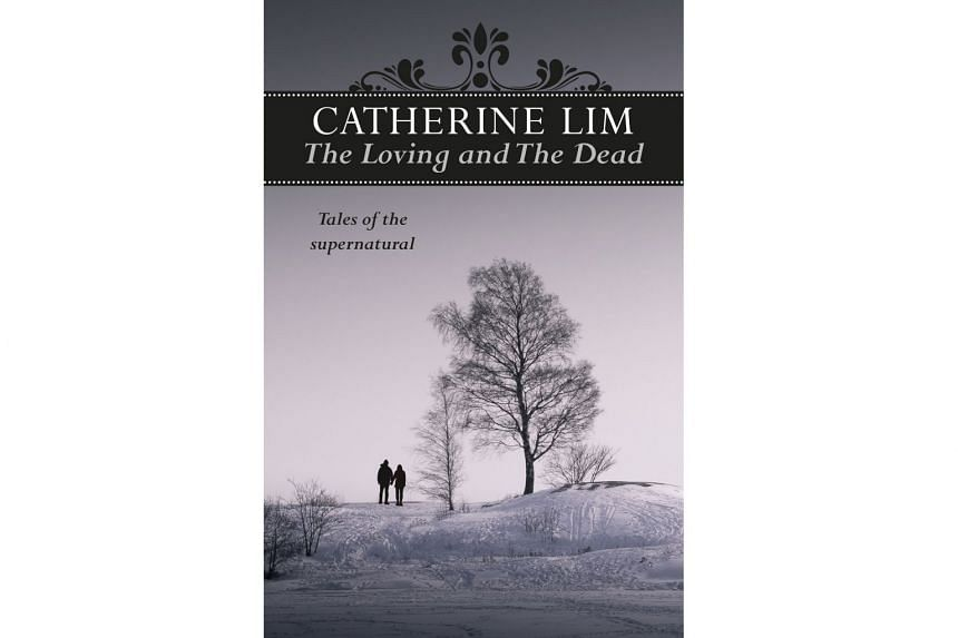 The Loving and The Dead by Catherine Lim