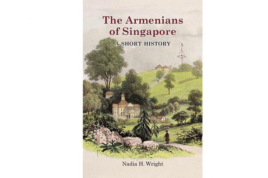 The Armenians of Singapore: A Short History by Nadia H. Wright