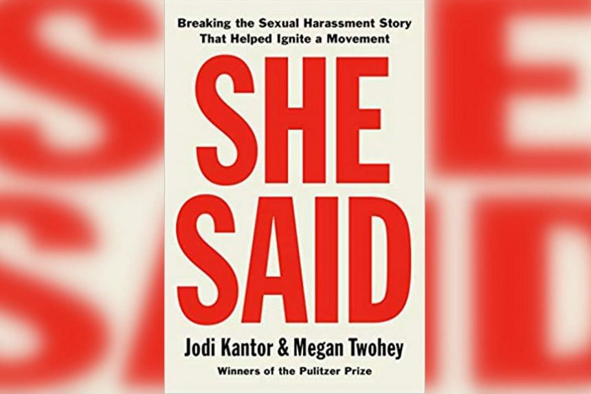 The book, She Said: Breaking The Sexual Harassment Story That Helped Ignite A Movement, was written by Jodi Kantor and Megan Twohey, reporters who helped bring the scandal to light in the pages of The New York Times.