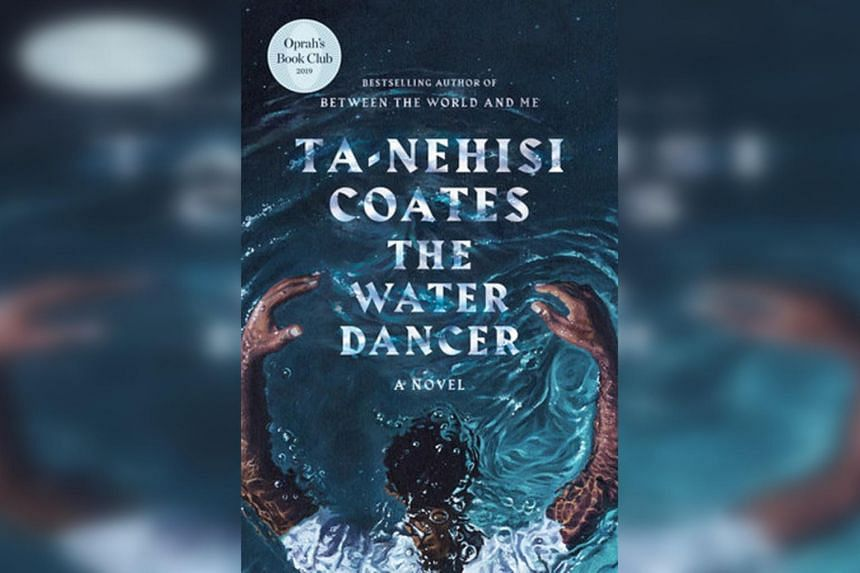 The book cover for The Water Dancer by Ta-Nehisi Coates.