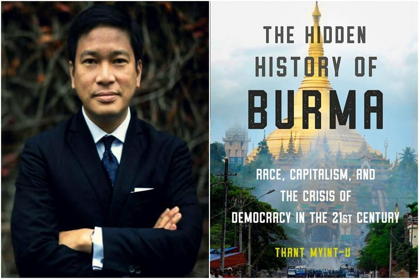 Historian Dr Thant Myint-U was in the United States recently to speak on his most recent book examining race, capitalism and the crisis of democracy in Myanmar titled The Hidden History of Burma.