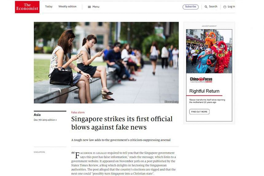 "An Economist article published on Dec 7 characterised Singapore's fake news law as an addition to the Singapore Government's ""criticism-suppressing arsenal"" and referenced two recent uses of the law."
