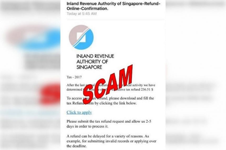 "The image of the scam shows an e-mail with Iras' logo and title, informing victims of a tax refund of ""236.51 $"" they can receive."