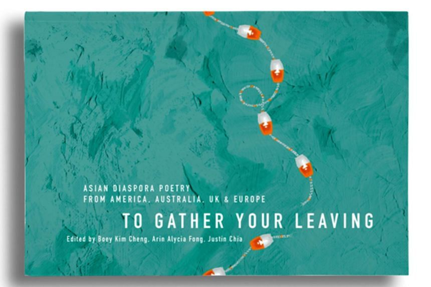 Multi-hyphenate identities fill the biography section of To Gather Your Leaving, an anthology that gathers English-language poetry from the Asian diaspora around the world.