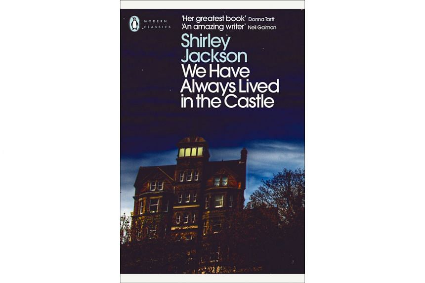 We Have Always Lived In The Castle (1962) By Shirley Jackson.