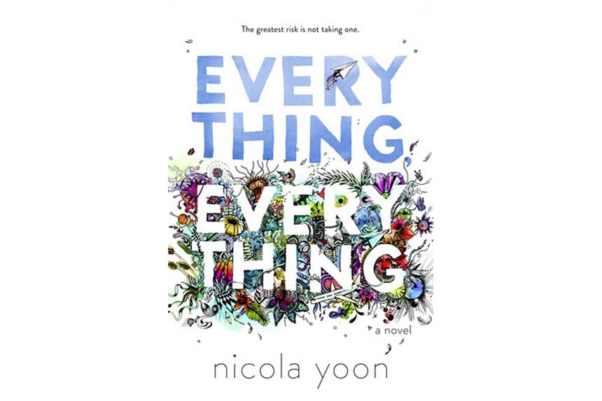 Everything, Everything (2015) By Nicola Yoon.