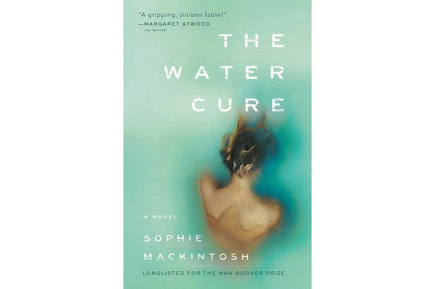 The Water Cure (2018) By Sophie Mackintosh.