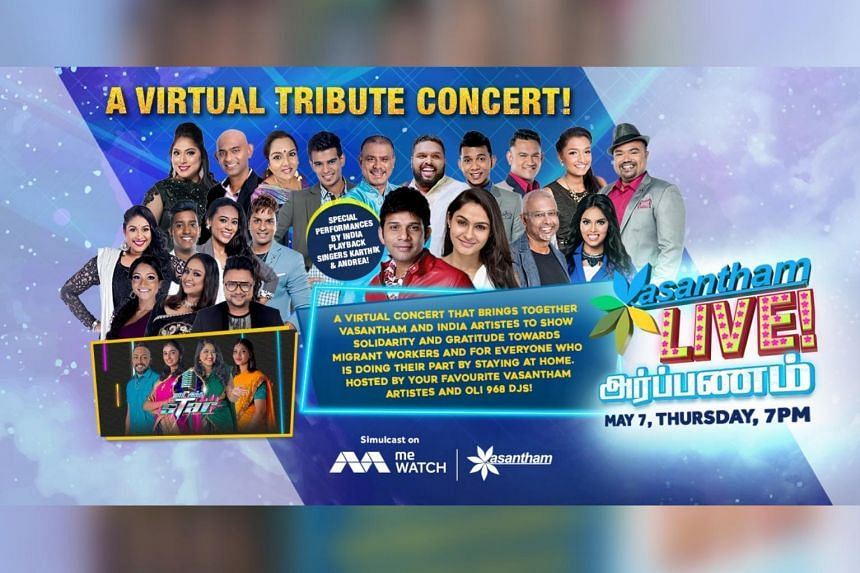 The concert will be screened on Mediacorp's Vasantham channel and digital video service meWatch.