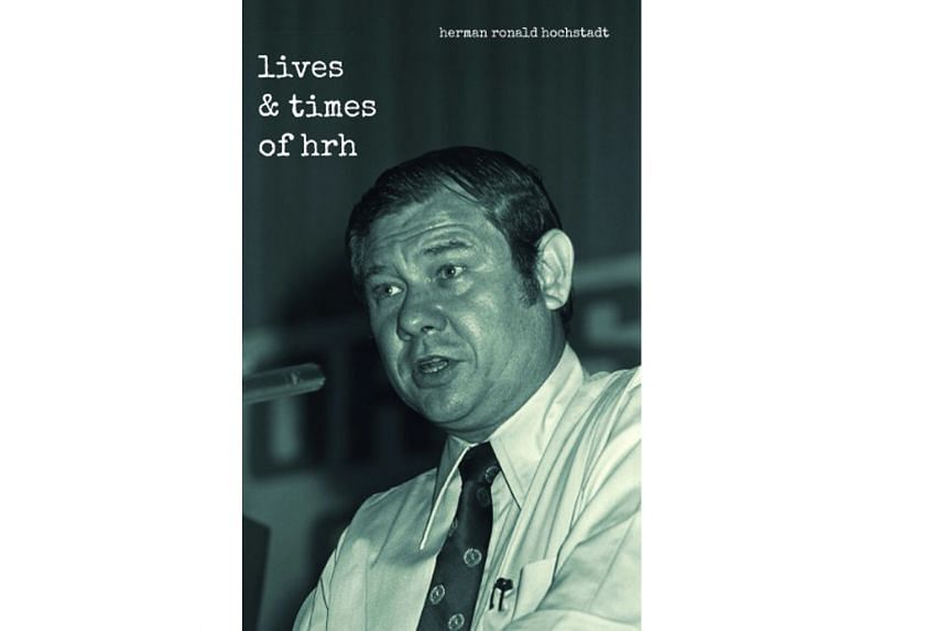 Lives & Times Of HRH by Herman Ronald Hochstadt