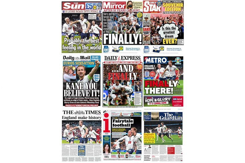 The front pages of many of England's mainstream newspapers celebrated the Three Lions' semi-final win over Demnark. England face Italy in Sunday's Euro 2020 final at Wembley.