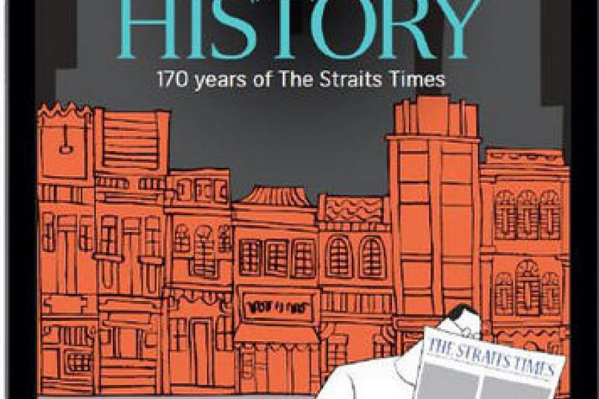 Living History tells the story of The Straits Times, a 170-year-old institution in Singapore.