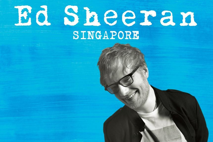 A poster of singer Ed Sheeran's concert that will be held in Singapore in November. Many fans are unhappy about not being able to get tickets to his two sold-out concerts here and scalpers reselling tickets at high prices.