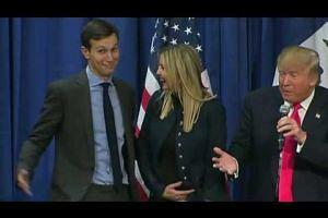 Trump to name son-in-law senior adviser