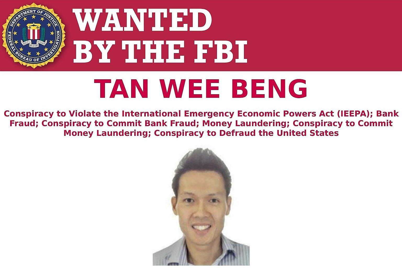 "Singaporean businessman Tan Wee Beng on an FBI ""Wanted"" poster. A warrant of arrest for him has been out since Aug 29."