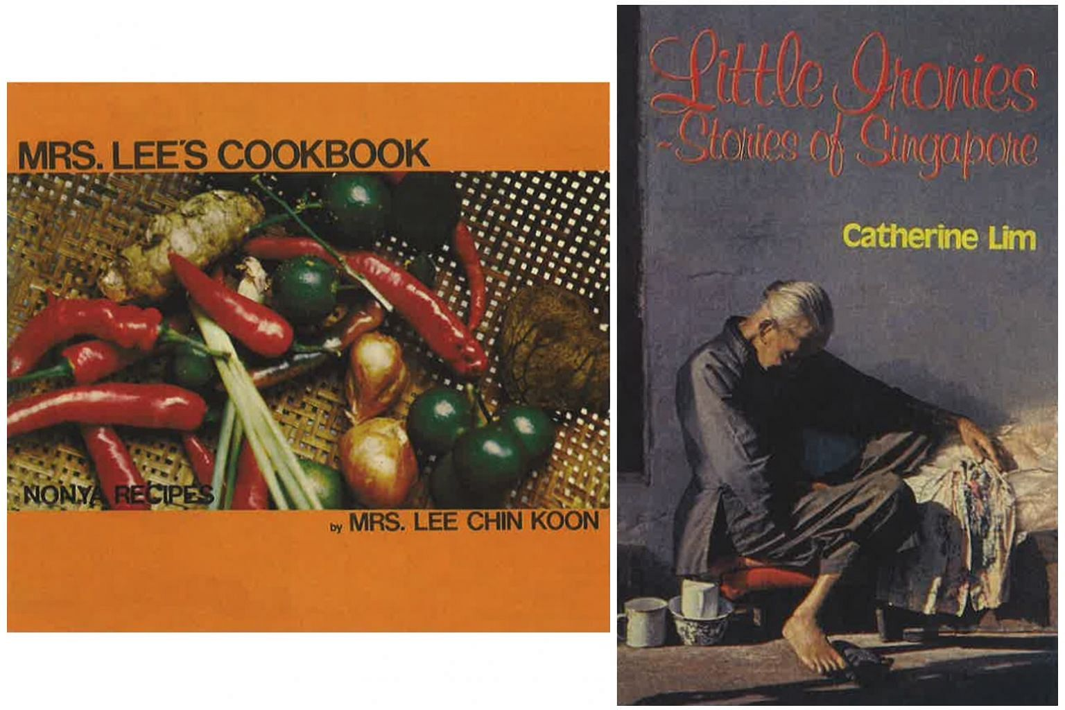 Mrs. Lee's Cookbook (1974) By Mrs Lee Chin Koon (left) and Little Ironies: Stories Of Singapore (1978) By Catherine Lim (right)