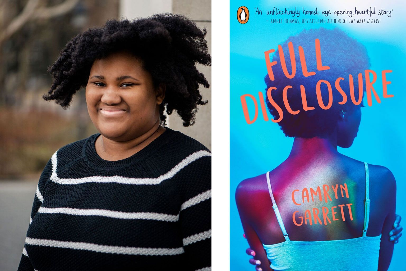 Camryn Garrett (left) is only 19 and wrote her debut novel, Full Disclosure (above), at 17.