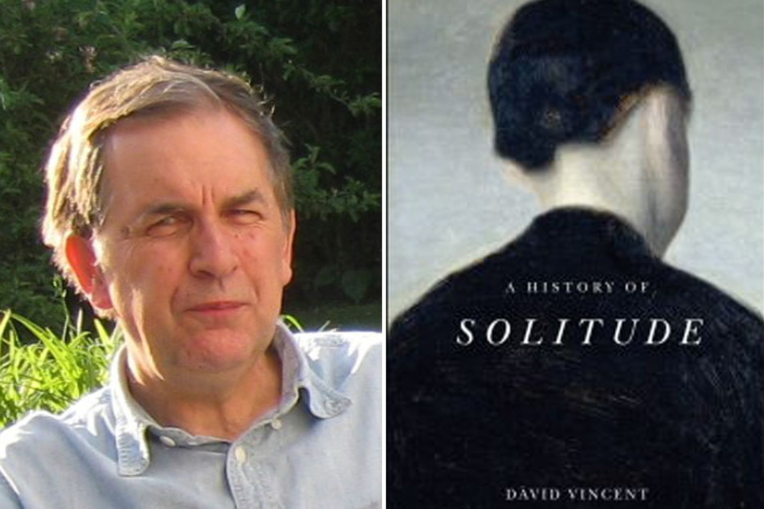 A History Of Solitude (above) by David Vincent (left) was published in the midst of the coronavirus pandemic in an unexpected coincidence.