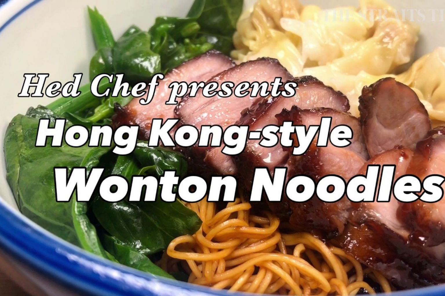 Recipe for Hong Kong-style Wonton Noodles | Straits Times Food