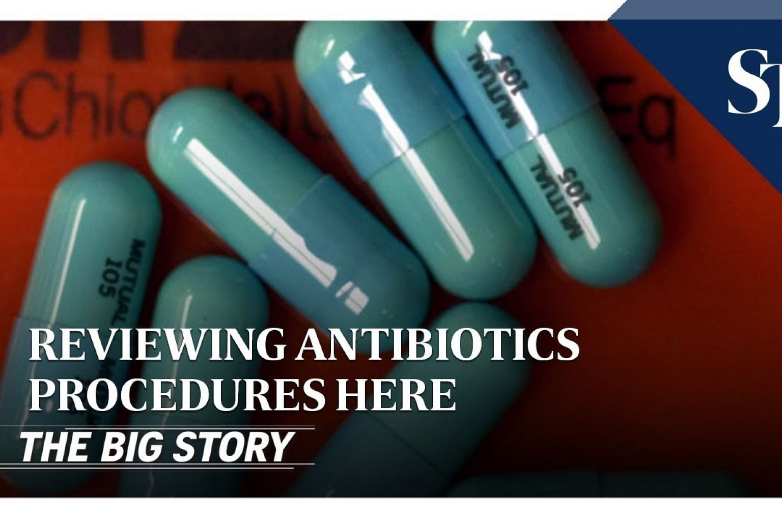 THE BIG STORY: Reviewing antibiotics procedures here | The Straits Times