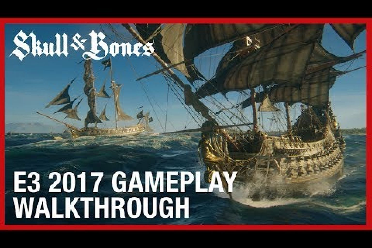Skull and Bones: E3 2017 Multiplayer and PvP Gameplay | Ubisoft [US]