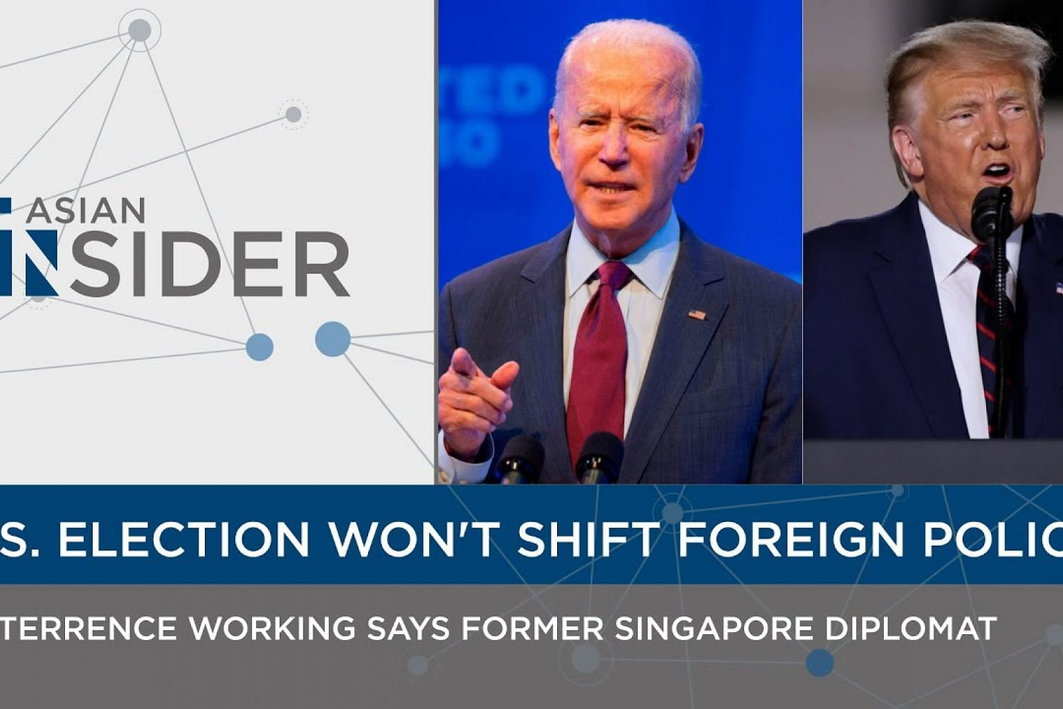 US Election won't shift its foreign policy says former Singapore diplomat | Asian Insider EP 43