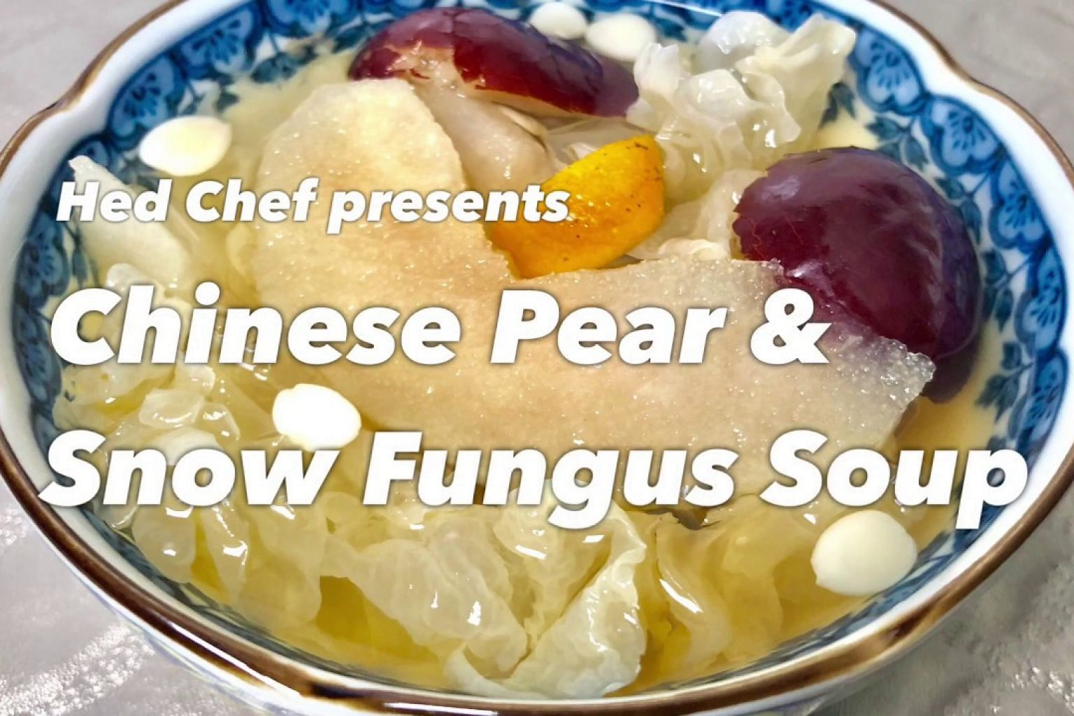 Beat the heat with this Chinese Pear And Snow Fungus Soup