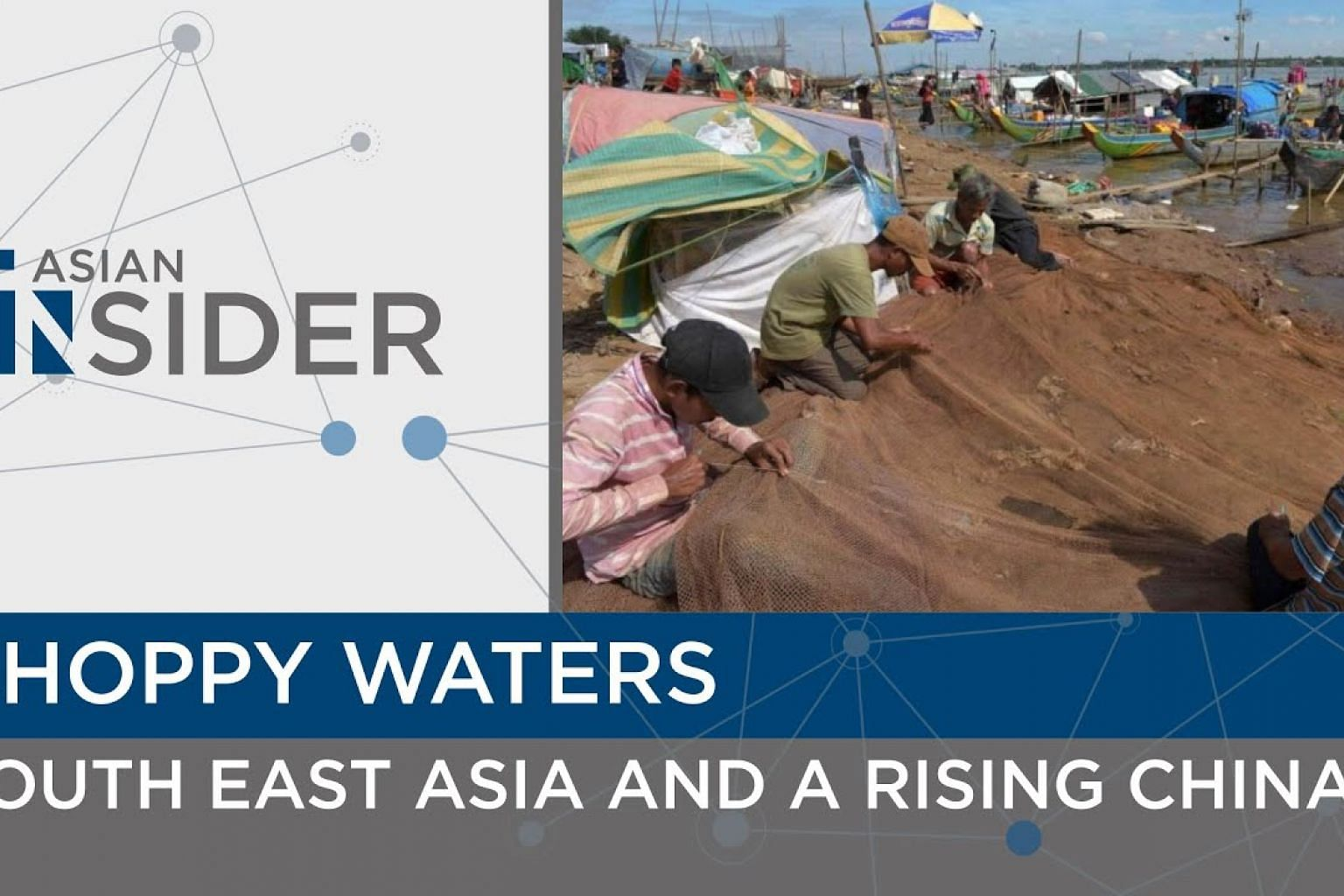 Choppy Waters: South East Asia and a Rising China | Asian Insider EP 36 | The Straits Times