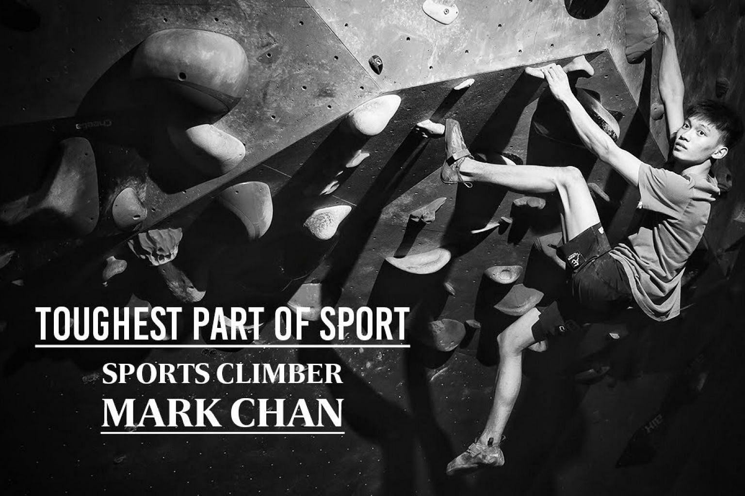Hard route to knowledge | Sports climber Mark Chan | Toughest Part of Sport