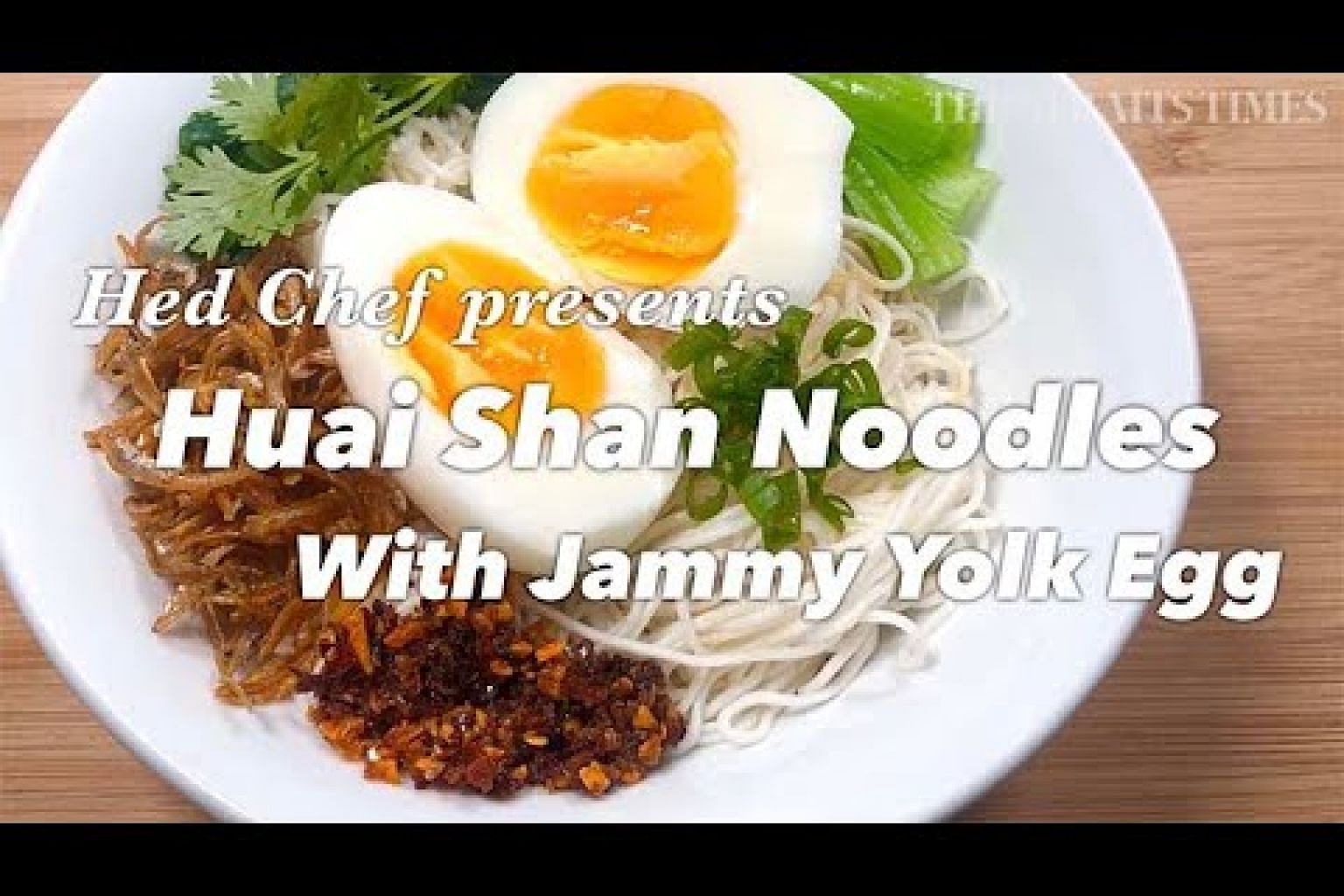 Huai Shan Noodles with Jammy Yolk Egg | Hed Chef | The Straits Times