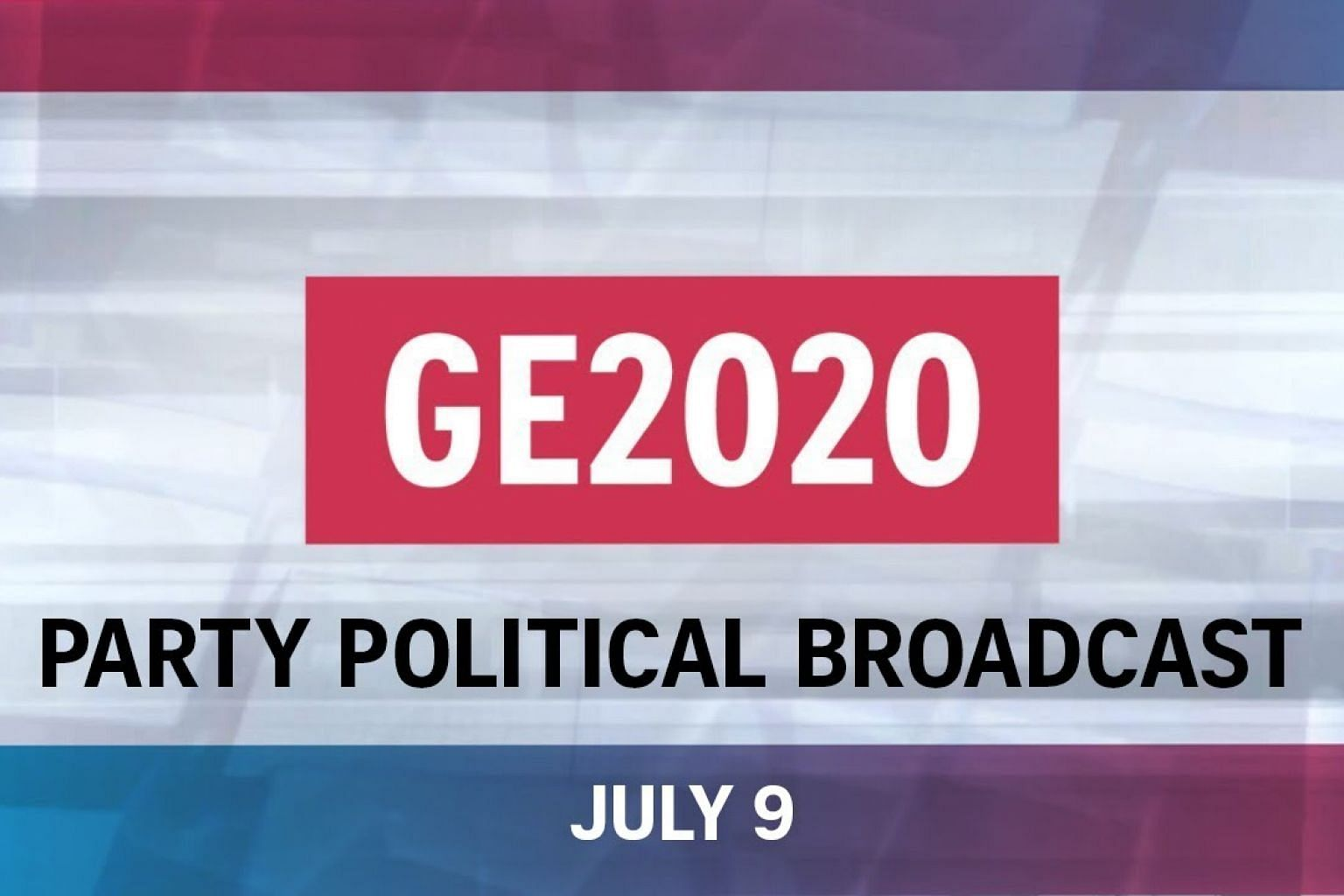 GE2020: Party Political Broadcast | July 9