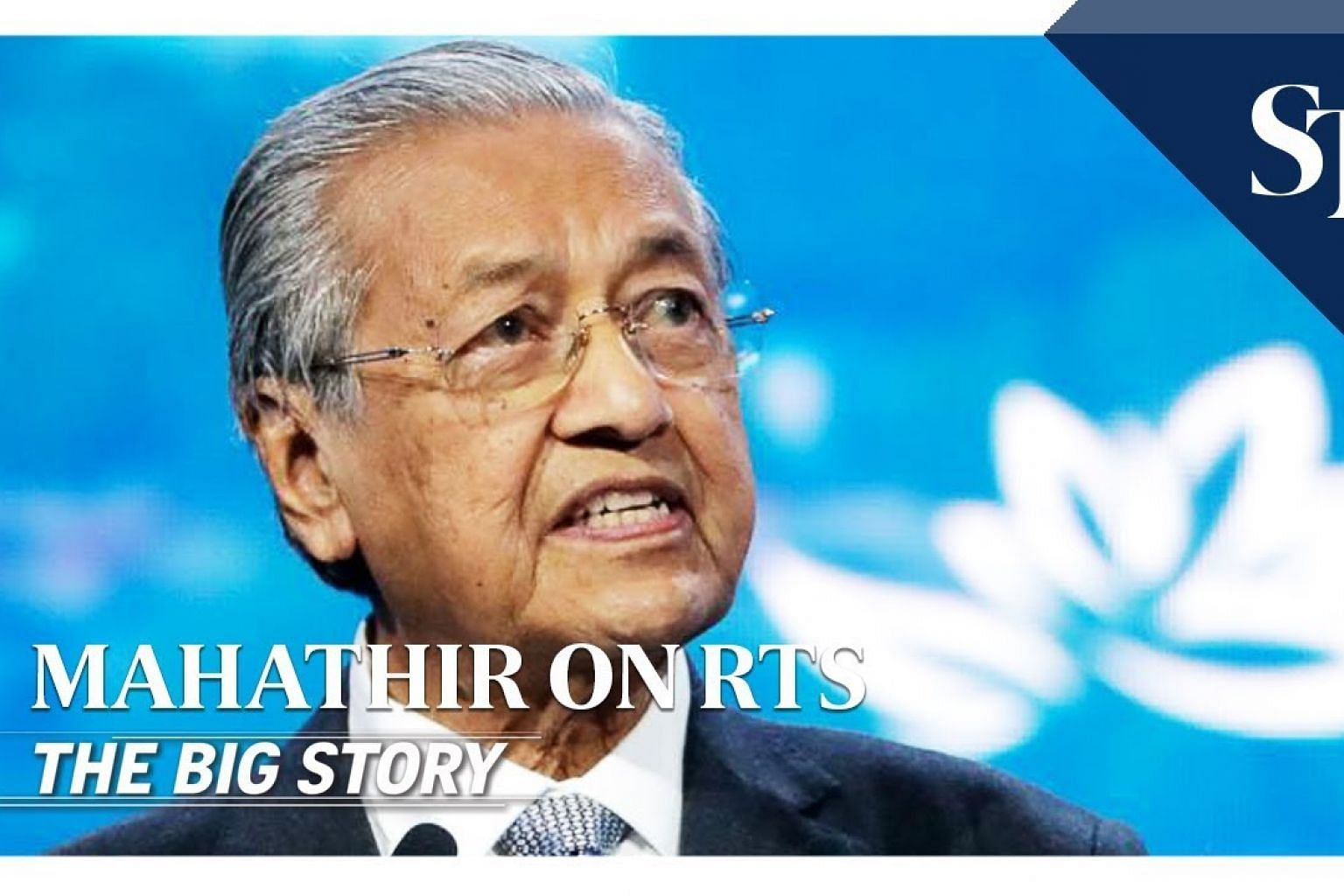 Mahathir on the JB-S'pore RTS rail project | THE BIG STORY | The Straits Times