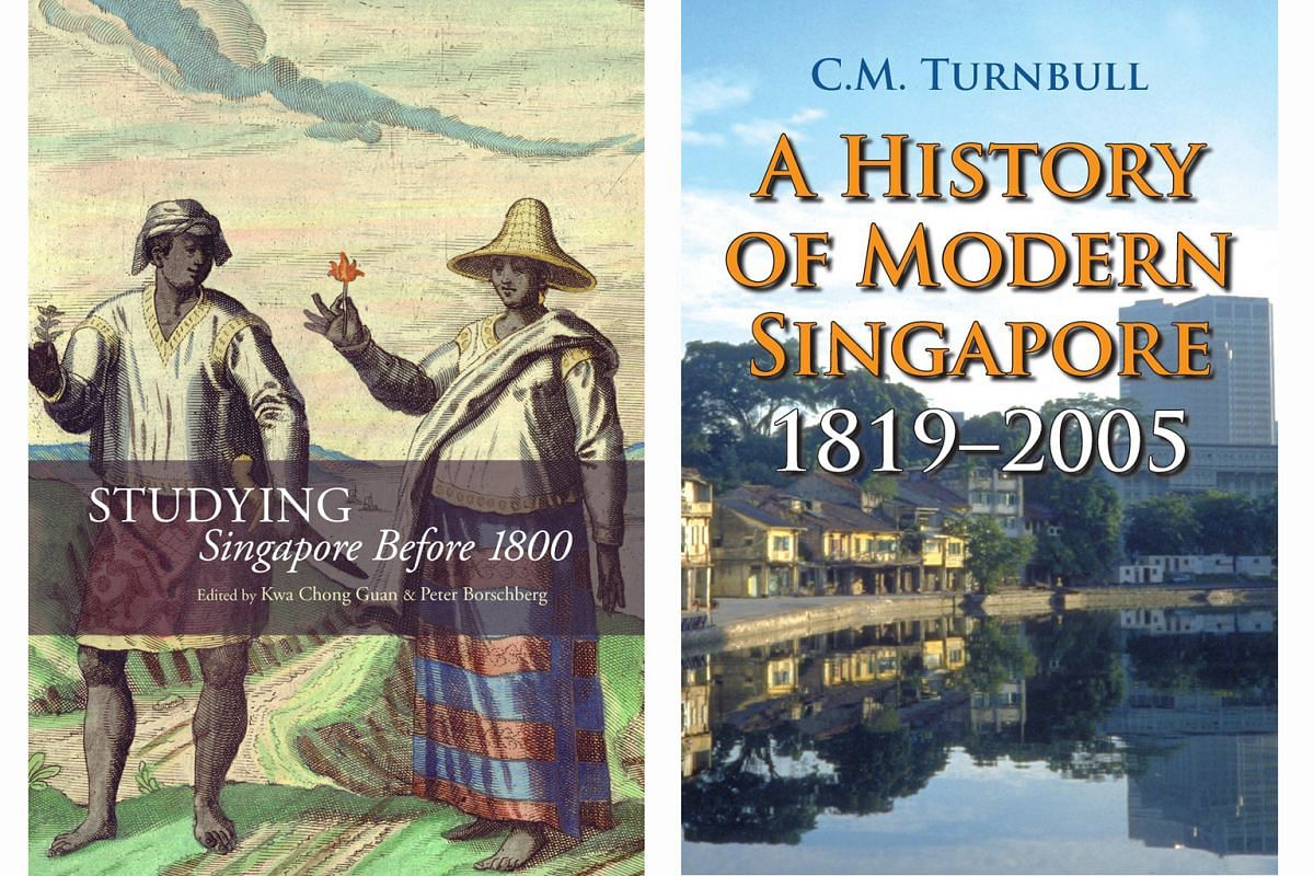 (Left) Studying Singapore Before 1800. (Right) A History Of Modern Singapore: 1819 - 2005.